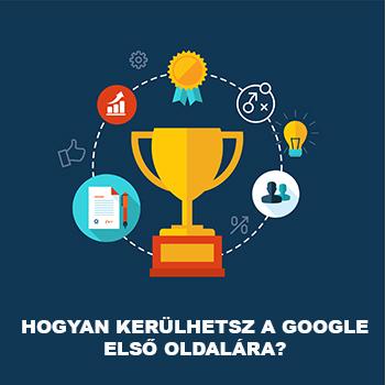 Hogyan kerülhetsz a Google első oldalára? 10 pontban összefoglalva, így: