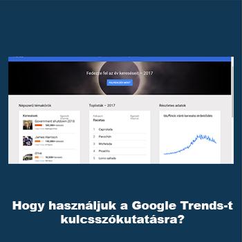 Hogyan használjuk a Google Trends-t kulcsszókutatásra?